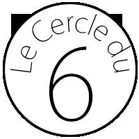 Le Cercle du 6